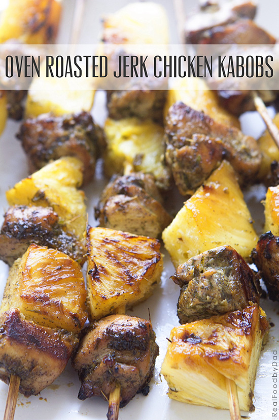 Jerk chicken kabobs oven roasted jerk chicken kabobs with real food by dad forumfinder Image collections