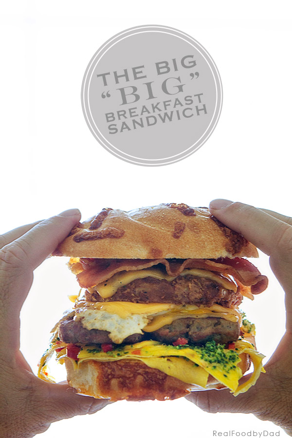 The Big Breakfast Sandwich via Real Food by Dad