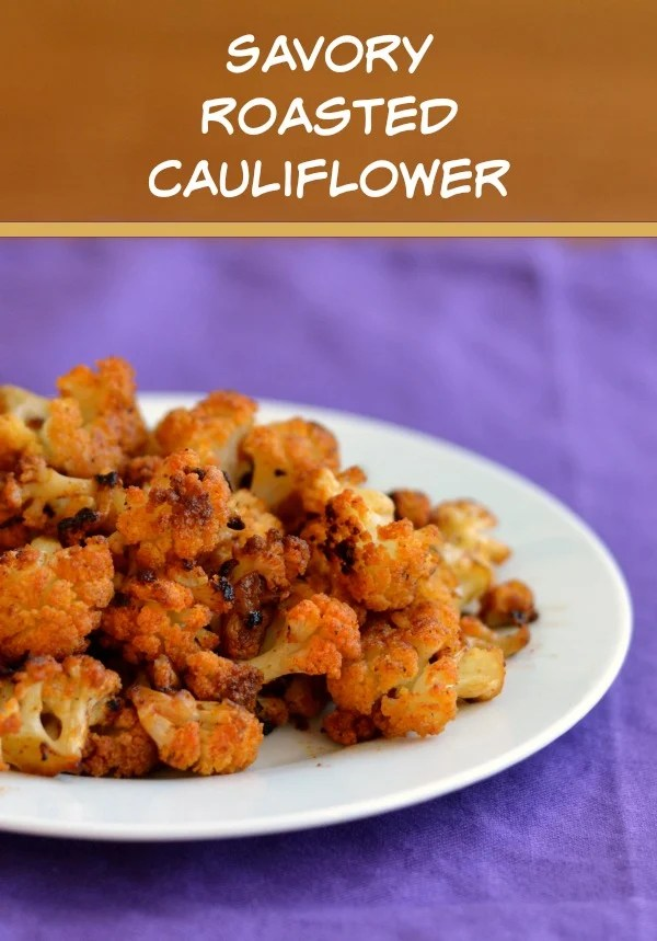 This savory roasted cauliflower is a delicious, healthy side dish. Even a picky eater will go for this flavorful recipe!