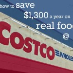 saving money on real food at costco