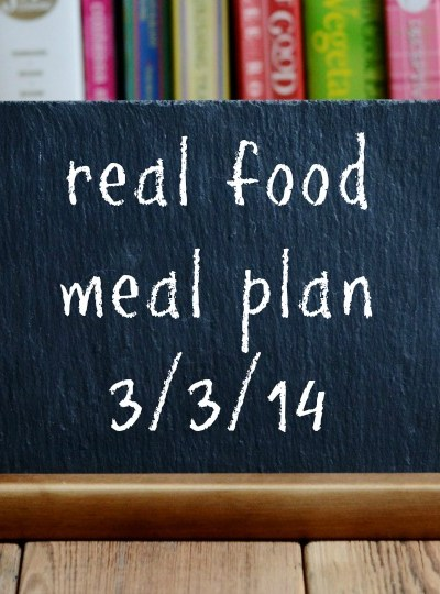 Real Food Meal Plan Week 6