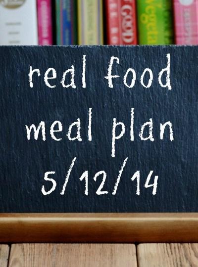 Real Food Meal Plan Week 16