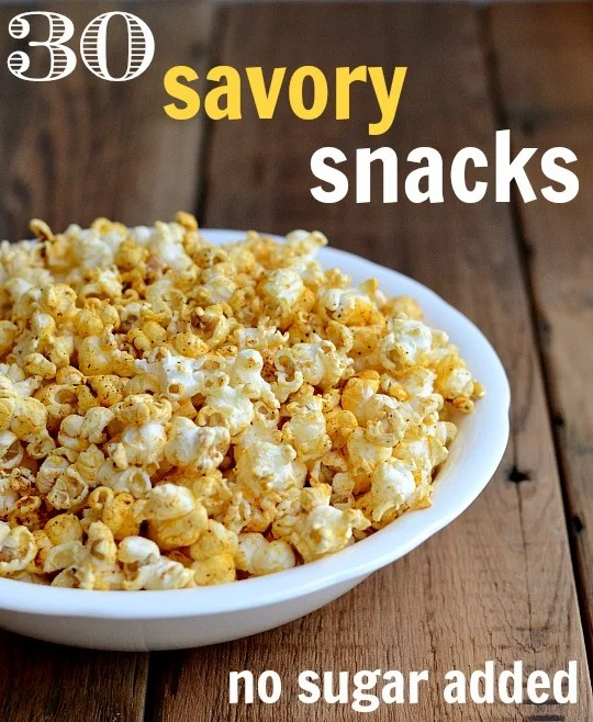 These 30 savory snack recipes have NO added sugar. They're perfect if you want to detox from sugar and get yourself healthy.