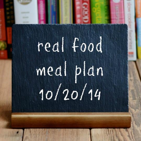 real food meal plan 10-20-14