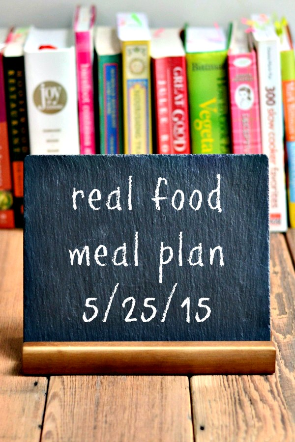 Real Food Meal Plan Week 66 includes healthy dinner recipes for the unofficial start of summer. The grill, hot dogs, and s'mores will all be involved!
