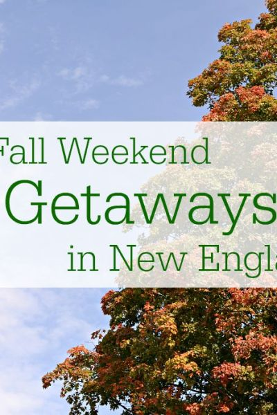 Weekend Getaways in New England