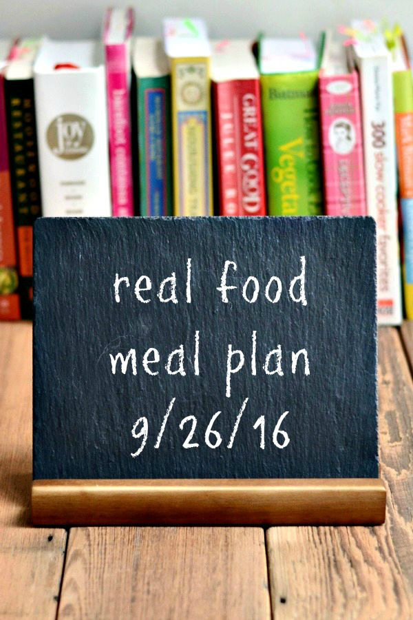 Real Food Meal Plan Week 129 includes healthy dinners that work with our evening sports practice schedule. My husband is on his own for weekend dinners!