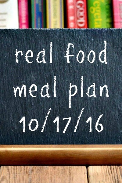 Real Food Meal Plan Week 132