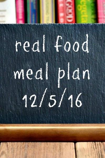 Real Food Meal Plan Week 139