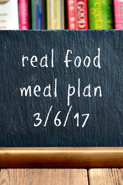 Real Food Meal Plan Week 152