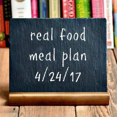 Real Food Meal Plan Week 158