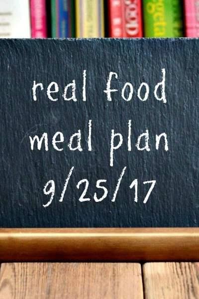 Real Food Meal Plan Week 168