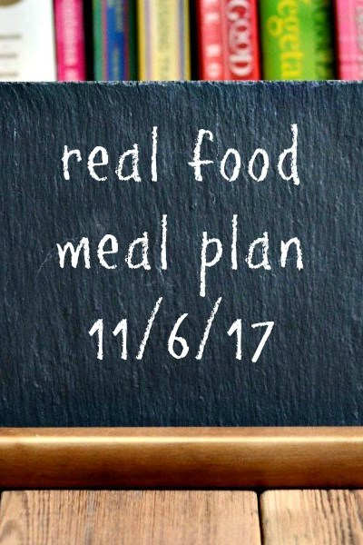Real Food Meal Plan Week 170