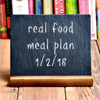 Real Food Meal Plan Week 172