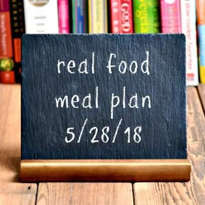 Real Food Meal Plan Week 174