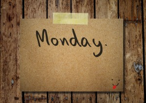 monday-300x212 Preparing Your Week For Success.