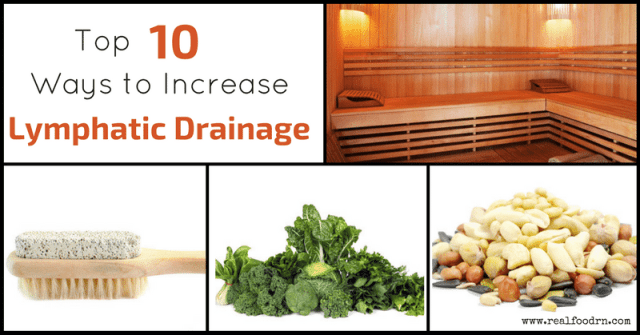 Top 10 Ways to Increase Lymphatic Drainage | Real Food RN
