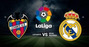 Levante vs Real Madrid - La Liga Preview