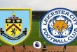 Burnley vs Leicester – Premier League Preview