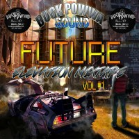 BUCK POWWA SOUND PRESENTS FUTURE ELEVATION MIXTAPE