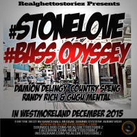 BASS ODYSSEY AND STONE LOVE IN WESTMORELAND DECEMBER 2015