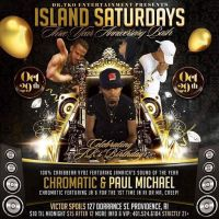 PAUL MICHAEL AND CHROMATIC AT ISLAND SATURDAYS OCTOBER 29 2016
