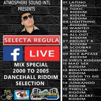 ATMOSPHERE SOUND PRESENTS FB LIVE MIX SPECIAL 2000- 2005 DANCEHALL RIDDIMS