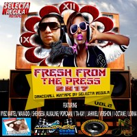FRESH FROM THE PRESS 2K17 VOL 2 BY SELECTA REGULA