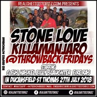 STONE LOVE AND KILLAMANJARO AT THROWBACK FRIDAYS IN ST THOMAS 27TH AUGUST 2018