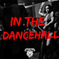 DJ CROWN PRINCE PRESENTS IN THE DANCEHALL