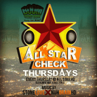 DJ MENTAL X STONE LOVE AT ALL STAR CHECK THURSDAYS 23RD NOVEMBER 2017