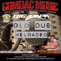 BIG PAPA PRESENTS SLINGERZ OLD DUB RELOAD MIXTAPE