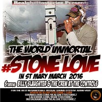 STONE LOVE IN ST MARY MARCH 2016 STARRING BILLY SLAUGHTER