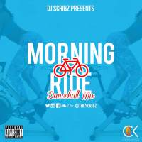 DJ SCRIBZ PRESENTS MORNING RIDE (FEATURING SUPA HYPE)