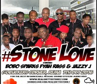 STONE LOVE IN REMA(BUCKERS CORNER) 7TH OCTOBER 2016