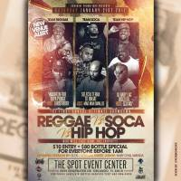 REGGAE VS SOCA VS HIP HOP AT THE SPOT EVENT CENTER JAN 21ST 2017