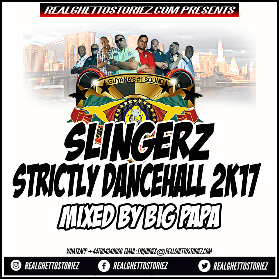 SLINGERZ FAMILY STRICTLY DANCEHALL 2K17