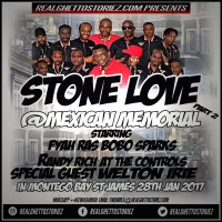 STONE LOVE AT MEXICAN'S MEMORIAL, MONTEGO BAY 28TH JANUARY 2017 PT 2