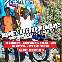 MONEY  PULLUP MONDAY'S  AT QUEENSHEAD, GAMBIA 2017