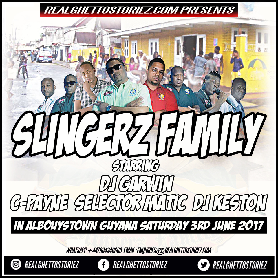 SLINGERZ FAMILY IN ALBOUYSTOWN 3RD JUNE 2017