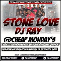 STONE LOVE  LS DJ RAY AT CHEAP MONDAY'S 24TH APRIL 2017