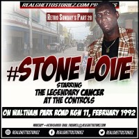 RETRO SUNDAY'S PART 28 – STONE LOVE IN WALTHAM PARK ROAD FEBRUARY 1992