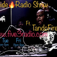 TANDO FIRE LIVE ON FIRESIDE SHOW