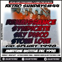RETRO SUNDAY'S # 44  SKY DISCO X SYNDICATE X RENAISSANCE X STONE LOVE AT SPLURT 1998