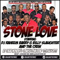 STONE LOVE AT CHEAP MONDAYS 17TH JULY 2017