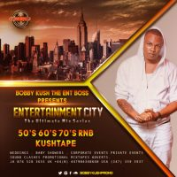 BOBBY KUSH THE ENT BOSS PRESENTS GOLDEN RNB CLASSICS 50'S 60'S 70'S  KUSH TAPE