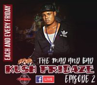BOBBY KUSH LIVE ON KUSH FRIDAZE EPISODE 2 15TH DECEMBER 2017