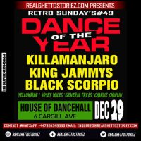 RETRO SUNDAY'S #49 – HOUSE OF DANCEHALL – KILLAMANJARO KING JAMMYS  BLACK SCORPIO 29TH DEC 2017