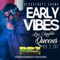 REGGAEBOYZ SOUND EARLY JUGGLING IN QUEENS NEW YORK 2ND DEC 2017