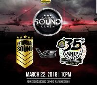 ENTOURAGE VS KING ADDIES AT ALL STAR BOOM CLASH 22ND MARCH 2018